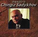 Chingiz Sadykhov - Uja Dag Bashinda