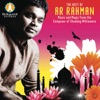 The Best of A R Rahman Music and Magic from the Composer of Slumdog Millionaire