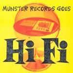 Munster Records Goes Hi Fi