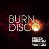 Burn the Disco (feat. will.i.am) [Radio Edit] - Single