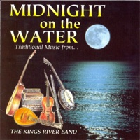 Midnight On the Water by The Kings River Band on Apple Music