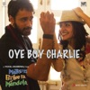 Oye Boy Charlie From Matru Ki Bijlee Ka Mandola Single