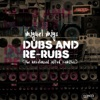 Dubs and Rerubs (The Unreleased Salted Remixes) - EP ジャケット写真