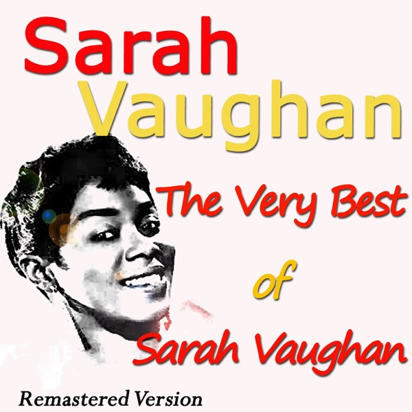 Sarah Vaughan - All I Do Is Dream Of You
