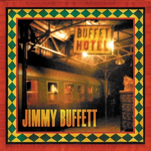 Jimmy Buffett - Turn Up the Heat and Chill the Rosé