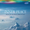 Inner Peace Music for the Mind Body Soul