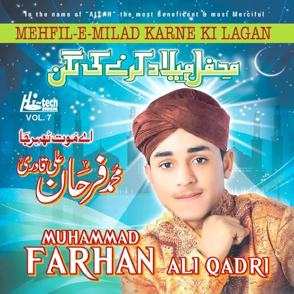 Muhammad Farhan Ali Qadri - Ae Maut Teher Ja