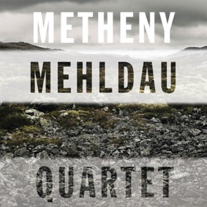 Pat Metheny & Brad Mehldau - A Night Away