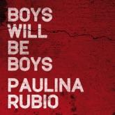 Boys Will Be Boys - Single