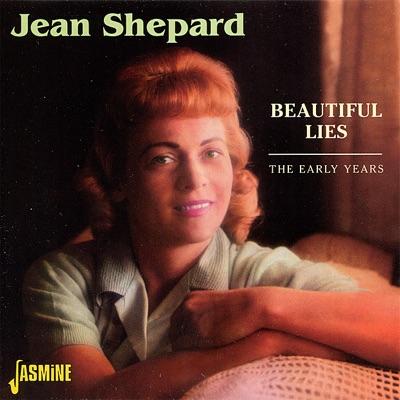 Beautiful Lies - The Early Years - Jean Shepard