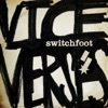 Vice Verses, Switchfoot