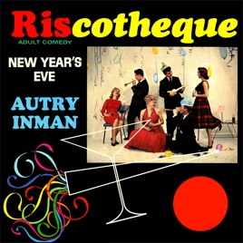 Riscotheque - Adult Comedy, New Year's Eve by Autry Inman