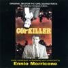 Copkiller, Ennio Morricone