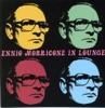 Ennio Morricone In Lounge