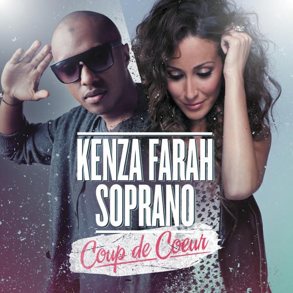 soprano ft kenza farah coup de coeur