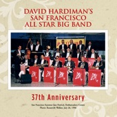 """David Hardiman's San Francisco All Star Big Band - Take the """"A"""" Train (feat. Denise Perrier) feat. Denise Perrier"""