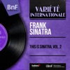 This Is Sinatra, Vol. 2 (feat. Nelson Riddle et son orchestre) [Mono Version] - EP ジャケット写真