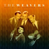 The Weavers - Kisses Sweeter Than Wine