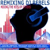 Remixing DJ Rebels ジャケット画像
