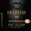 Eric Blehm - Fearless: The Undaunted Courage and Ultimate Sacrifice of Navy SEAL Team SIX Operator Adam Brown (Unabridged)  artwork