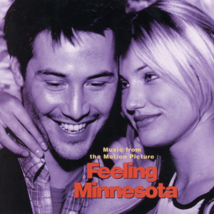 """Various Artists - Music from the Motion Picture """"Feeling Minnesota"""""""