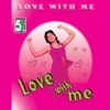 Love with Me
