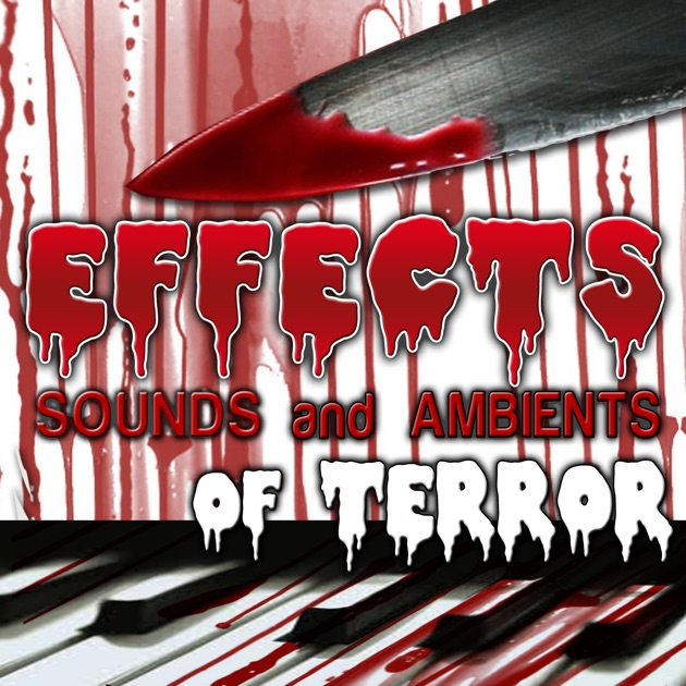 sounds and ambients of terror by sounds effects wav files studio on apple music - Halloween Wav Files