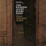 The Kilborn Alley Blues Band - Fire With Fire