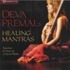 Deva Premal's Healing Mantras: Mantras For Precarious Times & Tibetan Mantras for Turbulent Times ジャケット写真