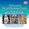 30 Essential Sacred Morning Chants songs