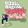 Tongue N' Cheek (Dirtee Super Deluxe), Dizzee Rascal