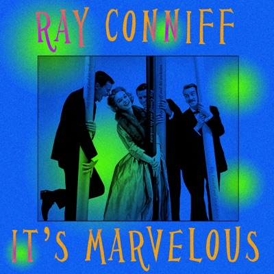 It's Marvelous - Ray Conniff