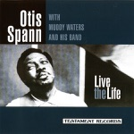 Otis Spann - Everything's Gonna Be Alright