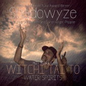 Shadowyze - Witchi Tai To (Water Spirits) [Radio Version With Intro- Outro] [feat. Jim Pepper & Caren Knight-Pepper]