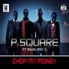 P-Square - Chop Dat Money (feat. Akon) [Remix] artwork