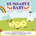 Lullaby Renditions of Country Music Favorites Volume 2