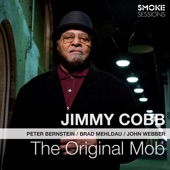 Jimmy Cobb - Nobody Else but Me (feat. Peter Bernstein, Brad Mehldau & John Webber)