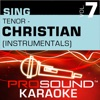 Sing Tenor Christian, Vol. 7 (Karaoke Performance Tracks)