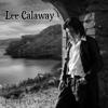 Whole Lotta Leavin' - Lee Calaway