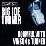 Big Joe Turner & Roomful of Blues - Blues Train
