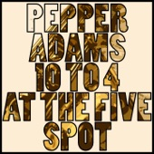 Pepper Adams - The Long Two/ Four