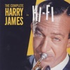 The Complete Harry James In Hi-Fi, Harry James