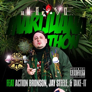 Marijuana Thon (feat. Action Bronson, Jay Steele & Take-It) - Single Mp3 Download