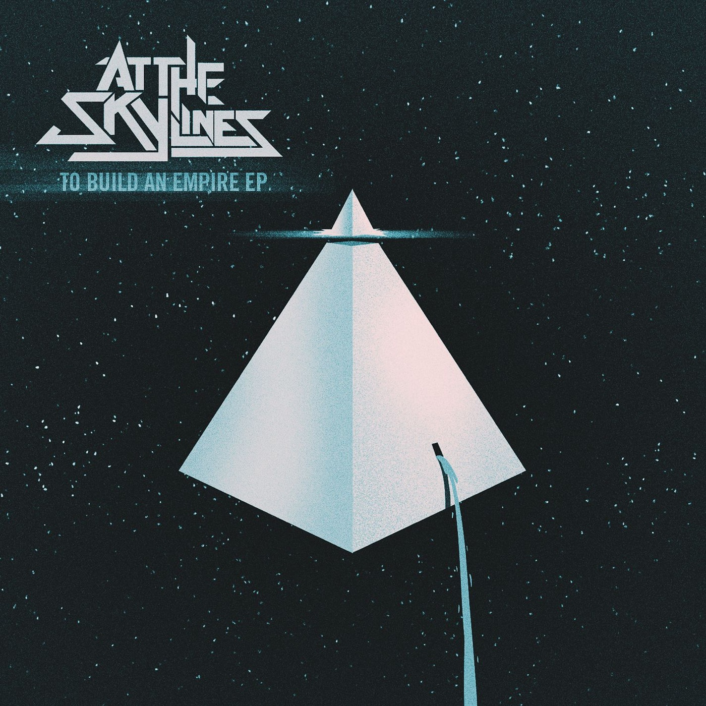 At the Skylines - To Build an Empire [EP] (2012)