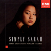 Simply Sarah - Sarah Chang Plays Popular Encores - Charles Abramovic & Sarah Chang