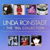 The '80s Collection, Linda Ronstadt
