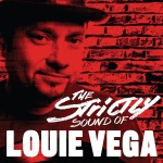 Strictly Sound of Louie Vega (DJ Edition-Unmixed)