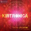 Kirtronica (with Ananda) - Jaya Lakshmi & Ananda