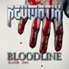 Bloodline (feat. Revmatix) - Single, Slayer