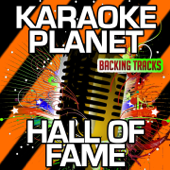 Hall of Fame (Karaoke Version) [Originally Performed By The Script & Will.I.am]